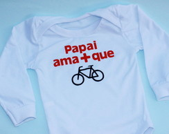 Body Papai ama mais que bicicleta