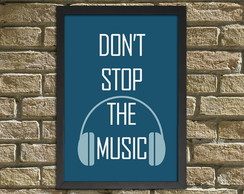 "Quadro / Placa ""Don't Stop The Music"""