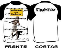 Camiseta Beware Of The Fighter MMA