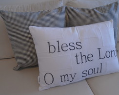 "Capa almofada ""bless the Lord O my soul"""