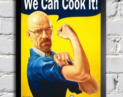 Poster com Moldura We Can Cook It