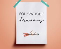 Poster Follow Your Dreams #3 | A4
