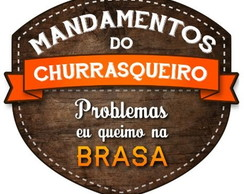 Placa Mandamentos do Churrasqueiro