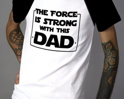 Camiseta Star Wars Force is Strong