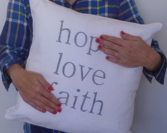 "Capa almofada ""love hope faith"" 45x45"