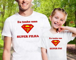 camiseta super pai pai e filha kit com 2