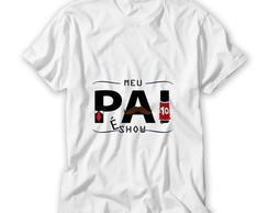 Camiseta Dia Dos Pais Pai Incrivel Elo7