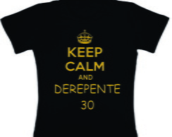 Baby Look Keep Calm And De repente 30