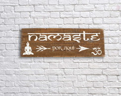 Placa decorativa rustica Namaste