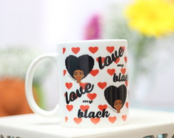 Caneca love my black