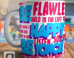 Caneca Beyonce Música Flawless Be Happy