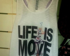"Camiseta Regata ""Life is Move"""
