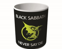 CANECA BLACK SABBATH NEVER SAY DIE-9519