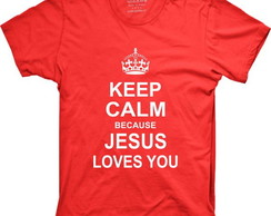 Camiseta Keep Calm because Jesus...
