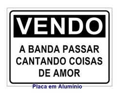 #Placa Decorativa Vendo a Banda Passar