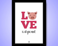 Quadro A4 - Love is All You Need - Vegan