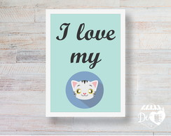 Quadro I love my cat - 42x30