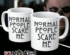 Caneca Série American Horror Story Normal People Scare Me