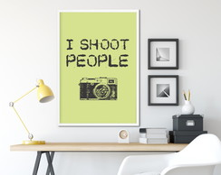 I Shoot People | Pôster Digital A3 + A4