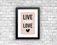 Quadro com moldura Live Laught Love