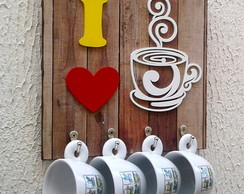"Porta Xícaras ""I Love Coffee"""