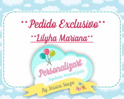 Pedido Exclusivo - Lilyha Mariana