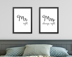 Quadros Quarto Casal Mr. right & Mrs. always right