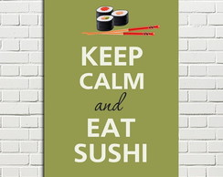 Placa Decorativa Keep Calm eat sushi 20x28