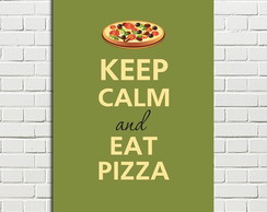 Placa Decorativa Keep Calm and eat Pizza 20x28