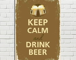 Placa Decorativa Keep Calm and Drink Beer 20x28