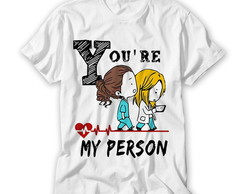 Camiseta You're My Person