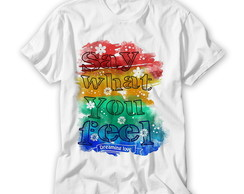 Camiseta Say What You Feel