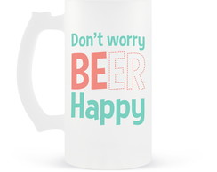 Caneca de Chopp Don't Worry