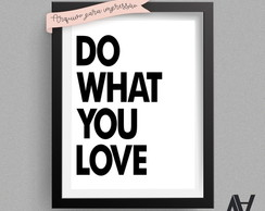 Poster Digital A3 - Do what you love