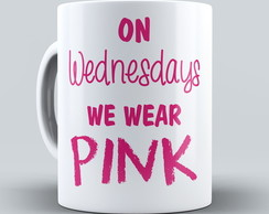 Caneca We Wear Pink