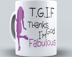 Caneca Thanks God I'm Fabulous