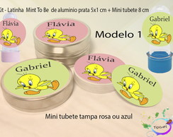 Kit Latinhas e Mini Tubetes -Piu piu