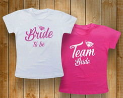 Baby Look Team Bride