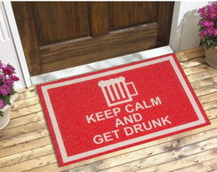 Tapete Capacho Personalizado Keep Calm And Get Drunk