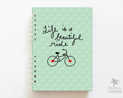 Caderno Life is a beautiful ride