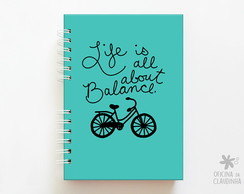 Caderno Life is all about balance - Turquesa
