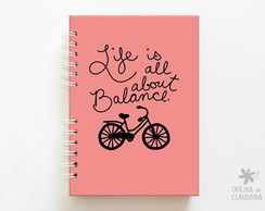Caderno Life is all about balance - Rosa