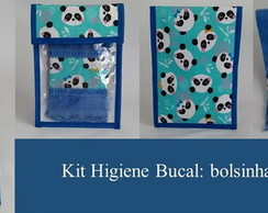 Kit Higiene Bucal