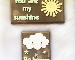Kit Quadros Rústico - You are my sunshine - Be Happy