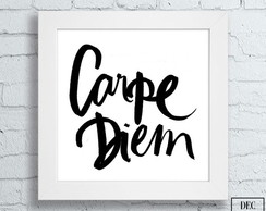 Quadro Decorativo - Carpe Diem