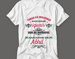 Camisetas Person. Aniversario Feminina - Abril!