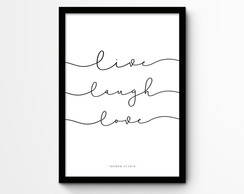 Live Laugh Love [arquivo digital]