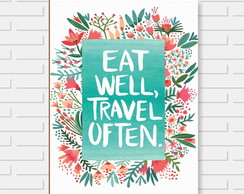 Quadro Decorativo Eat Well Travel Often Mdf 24x30 Premium