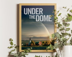 Poster: Under the Dome: Sob a Redoma | A4