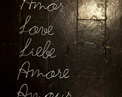 Frase de parede (arame) - Amor, Love, Liebe, Amore, Amour
